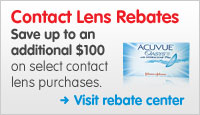 Save up to an additional $100 on select contact lens purchases. Visit rebate center.