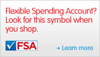 Flexible Spending Account(FSA)? Look for the symbol when you shop. Learn more.