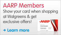 Show your AARP card when shopping at Walgreens &amp; get exclusive offers!