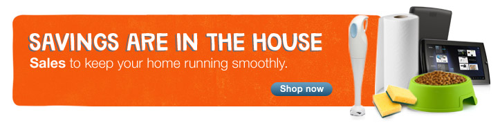 Savings are in the house. Sales to keep your home running smoothly. Shop now.