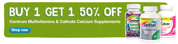 Buy 1 Get 1 50% OFF Centrum Multivitamins & Caltrate Calcium. Shop now.