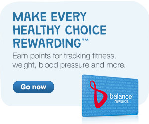 Earn points for tracking fitness and more with Balance Rewards. Go now.