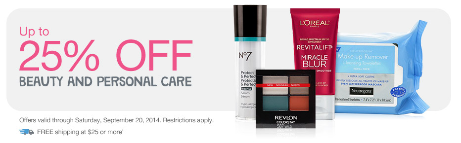 Up to 25% OFF Beauty and Personal Care. Valid thru 9/20. FREE shipping at $25+*