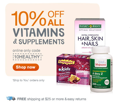 10% OFF ALL Vitamins & Supplements w/ 10HEALTHY.* Free ship at $25. Shop now.