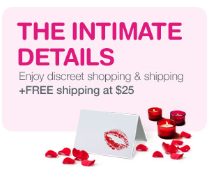 The Intimate Details. Enjoy discreet shopping & shipping + FREE shipping at $25.