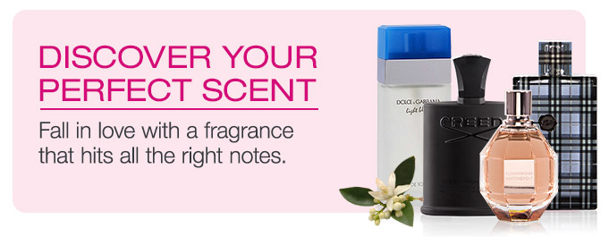 Discover Your Perfect Scent. Fall in love with a fragrance.