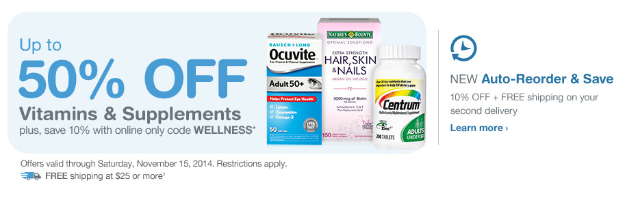 Up to 50% OFF Vitamins & Supplements. Valid thru 11/15. FREE Shipping at $25.* Auto-Reorder. Learn more.