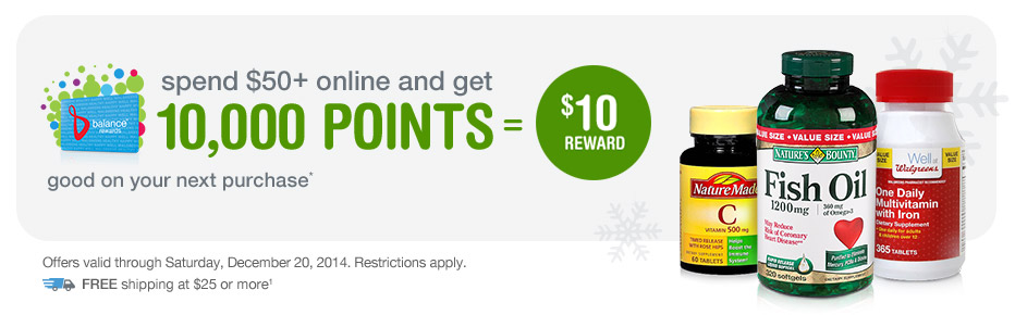 Spend $50+ online, get 10,000 points. Valid thru 12/20. FREE Shipping at $25.(1)