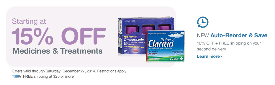Starting at 15% OFF Medicines & Treatments. Valid thru 12/27. FREE Shipping at $25.* Auto-Reorder. Learn more.