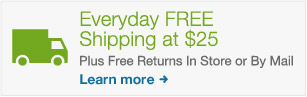 Everyday FREE Shipping a $25. Plus free returns in store or by mail. Learn more.