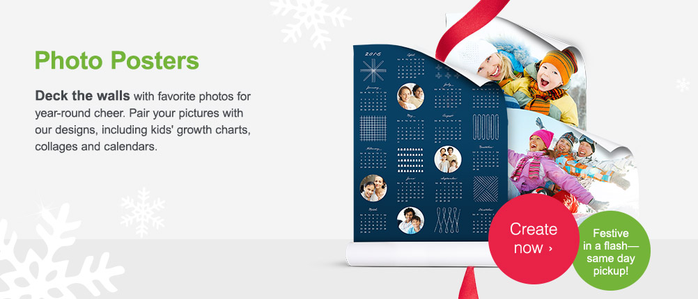 Photo Posters. Festive in a Flash - same day pickup! Create now.