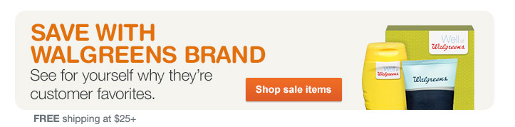 Save with Walgreens Brand. Shop sale items. FREE shipping at $25+.